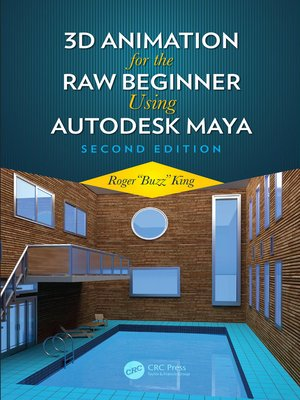 cover image of 3D Animation for the Raw Beginner Using Autodesk Maya 2e